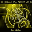 Fats Waller - The ultimate jazz archive, vol. 16