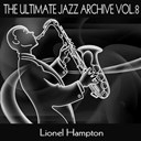 Lionel Hampton - The ultimate jazz archive, vol. 8
