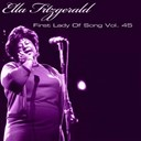 Ella Fitzgerald - Ella fitzgerald first lady of song, vol. 45