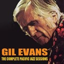 Gil Evans - Gil evans: the complete pacific jazz sessions