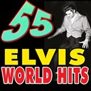 "Elvis Presley ""The King"" - 55 elvis world hits (elvis presley world hits)"