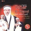 Cheikh Tahar El Chaoui - Maxi la mode abjouni laayoune soud