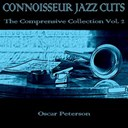Oscar Peterson - Conoisseur jazz cuts: the comprensive collection, vol. 2