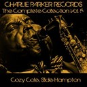 Cozy Cole / Slide Hampton - Charlie parker records: the complete collection, vol. 5
