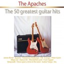 The Apaches - The 50 greatest guitar hits