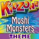 Kidzone - Moshi monsters theme