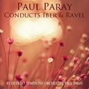 Detroit Symphony Orchestra / Paul Paray - Paul paray conducts ibert & ravel