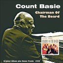 Count Basie - Chairman of the Board (Original Album Plus Bonus Tracks 1958)