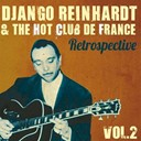 Django Reinhardt - Django reinhardt & the hot club de france retrospective, vol. 2