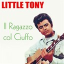 Little Tony - Little tony: cuore matto e altri successi