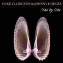 Duke Ellington / Johnny Hodges - Duke ellington & johnny hodges: side by side