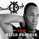 Pascal Kondo - Hello brother (feat. kired)