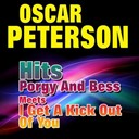 Oscar Peterson - Hits porgy and bess meets i get a kick out of you