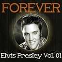 "Elvis Presley ""The King"" - Forever elvis presley, vol. 1"