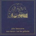Julos Beaucarne - Mon terroir c'est les galaxies