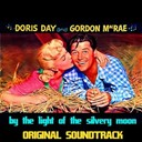 "Doris Day - By the light of the silvery moon (feat. gordon macrae) (original soundtrack from ""by the light of the silvery moon"")"
