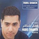 Fadel Shaker - Sahra (live rare concert recording)
