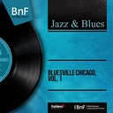 Billy Boy / Eddie Taylor / Joseph Lee Williams / Snooky Pryor - Bluesville chicago, vol. 1 (mono version)