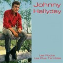 Johnny Hallyday - Les rocks les plus terribles