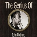 John Coltrane - The genius of john coltrane