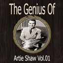 Artie Shaw - The genius of artie shaw vol 01
