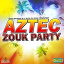 Admiral T / Carimi / Edith Lefel / Fred Deshayes / Goldee / K-Reen / Kenedy / Leila Chicot / Ls / Lynnsha / Malavoi / Milca, Passi / Orlane / Patrice Hulman / Perle Lama / Soft / Tabou Combo / Ti Kabzy / V-Ro / Victor O / Zouk Machine - Aztec zouk party
