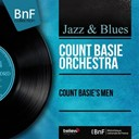 Count Basie - Count basie's men (feat. joe newman) (mono version)