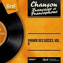 Henri Salvador / Jacqueline François / Jacques Brel / Les Fontana / Patachou - Parade des succès, vol. 9 (mono version)