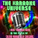 The Karaoke Universe - I need your love (karaoke version) (in the style of calvin harris and ellie goulding)