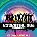 Sing Karaoke Sing - Essential 90s - karaoke (100 chart topping hits)