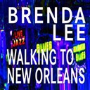 Brenda Lee - Walking to new orleans (original artist original songs)