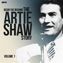 Artie Shaw - Begin the beguine - the artie shaw story, vol. 1