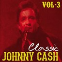 Johnny Cash - Classic johnny cash, vol. 3