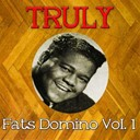 Fats Domino - Truly fats domino, vol. 1
