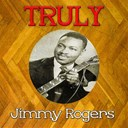 Jimmy Rogers - Truly jimmy rogers