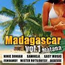 Deaunal Noazim / Dedesse / Fenoamby / Feonala / Gasy Music / Jahfro / Mister Rotsirotsy / Ninie Doniah / Papa L' Amour / Parfait Cyrus / Sakis Bomze / Samoela - Madagascar, vol. 1 (mafana)