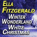 Ella Fitzgerald - Winter wonderland