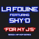 La Fouine - For my j's (feat. shy d) (92100% hip-hop series)