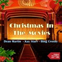 Billy May / Bing Crosby / Brenda Lee / Charles Brown / Dean Martin / Ferrante & Teicher / Gene Autry / Guy Lombardo / Johnny Mercer / Kay Starr / Perry Como / The Beach Boys / The Fontane Sisters - Christmas in the movies (original recordings 1947 - 1963)