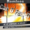 Etostone - Can u feel it (feat. fab) (remixes)