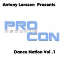 Alek Sander / Blackmail Project / Carlos Rivera / Cherry Mind / Denny C / Ilan Tenenbaum / Schuhmacher / Tony Brown / Zadruga Zvuka - Dance nation, vol. 1 (antony larsson present)