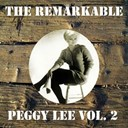 Peggy Lee - The remarkable peggy lee, vol. 2