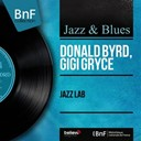Donald Byrd / Gigi Gryce - Jazz lab (mono version)