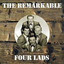 The Four Lads - The remarkable four lads