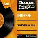 Léo Ferré - Chansons de léo ferré (mono version)