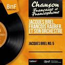François Rauber Et Son Orchestre / Jacques Brel - Jacques brel no. 5 (mono version)