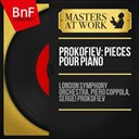 Piero Coppola / Serge Prokofiev / The London Symphony Orchestra - Prokofiev: pièces pour piano (remastered, mono version)