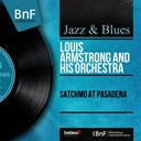 Louis Armstrong - Satchmo at pasadena (mono version)