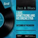 Louis Armstrong - Satchmo at pasadena (mono version)