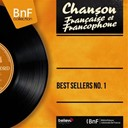 Annie Cordy / Charles Trenet / Jacques Pills / Tino Rossi / Édith Piaf - Best sellers no. 1 (mono version)